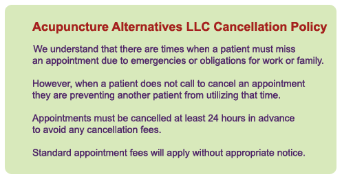 Acupuncture Alternatives Cancellation Policy